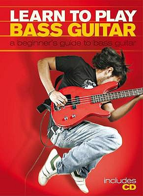 Learn to Play Bass Guitar: A Beginner's Guide to Bass Guitar - Capone, Phil