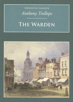 The Warden - Trollope, Anthony