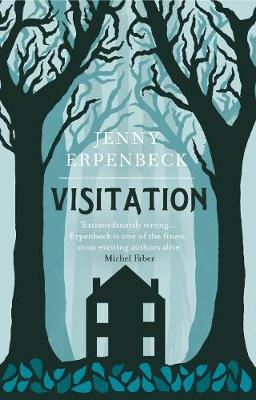 Visitation - Erpenbeck, Jenny, and Bernofsky, Susan (Translated by)