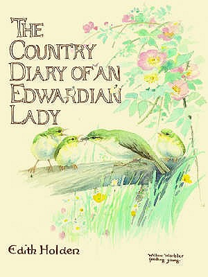 The Country Diary of an Edwardian Lady - Holden, Edith
