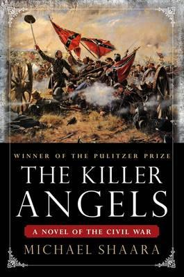 The Killer Angels - Shaara, Michael
