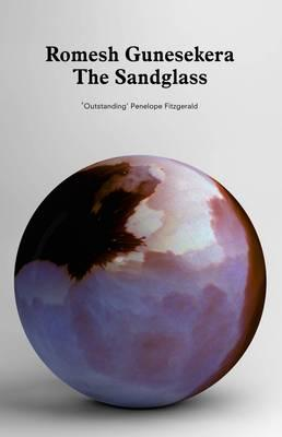 The Sandglass - Gunesekera, Romesh