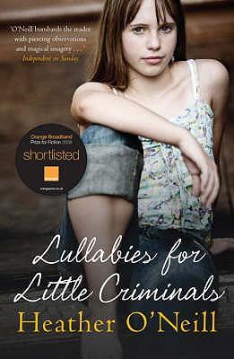 Lullabies for Little Criminals - O'Neill, Heather