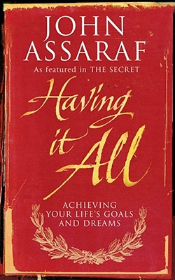 Having it All - Assaraf, John