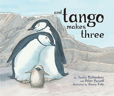 And Tango Makes Three - Richardson, Justin, and Parnell, Peter