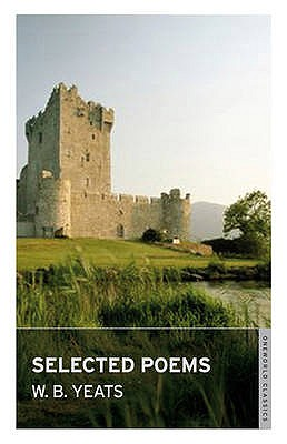 Selected Poems - Yeats, W. B.