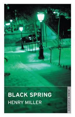 Black Spring - Miller, Henry