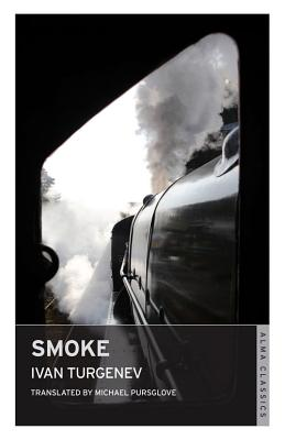 Smoke - Turgenev, Ivan, and Pursglove, Michael (Translated by)