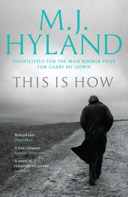 This is How - Hyland, M. J.