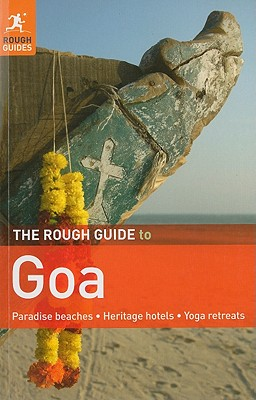 The Rough Guide to Goa - Abram, David, and Edwards, Nick (Contributions by), and Thomas, Gavin (Contributions by)