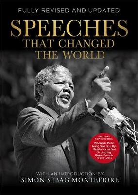 Speeches That Changed the World - Montefiore, Simon Sebag (Introduction by)