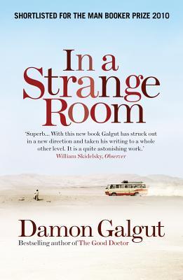 In a Strange Room - Galgut, Damon