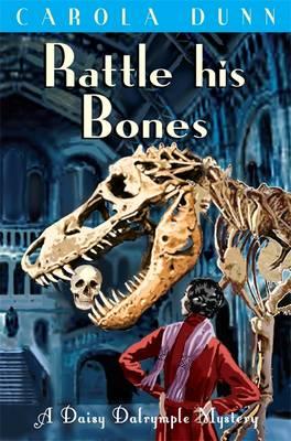Rattle His Bones - Dunn, Carola
