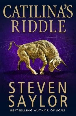 Catilina's Riddle - Saylor, Steven