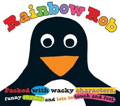 Rainbow Rob - Priddy, Roger
