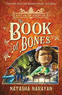 The Book of Bones: A Kit Salter Adventure - Narayan, Natasha