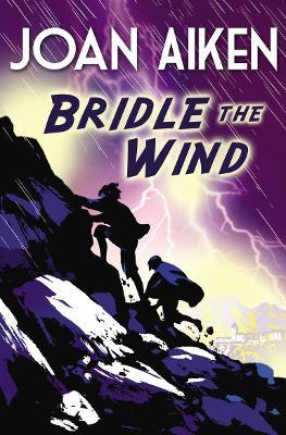 Bridle the Wind - Aiken, Joan