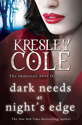Dark Needs at Night's Edge - Cole, Kresley