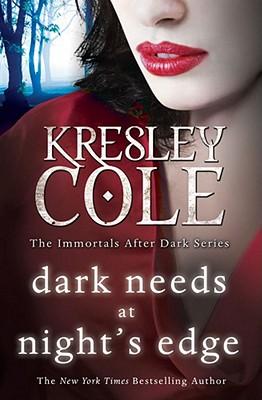 Dark Needs at Night's Edge - Cole, Kresley