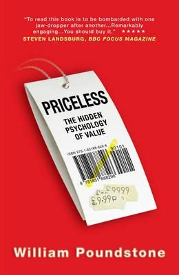 Priceless: The Hidden Psychology of Value - Poundstone, William