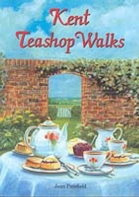 Kent Teashop Walks - Patefield, Jean
