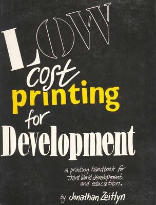 Low Cost Printing for Development - Zeitlyn, Jonathan
