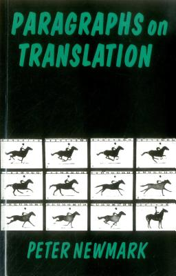 Paragraphs on Translation - Newmark, Peter, and Newmark