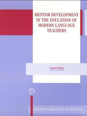 Mentor Development in the Edu.of Modern - Gray, Carol