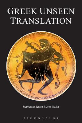 Greek Unseen Translation - Anderson, Stephen, and Taylor, John