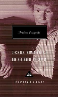 Offshore: Human Voices and Beginning of Spring - Fitzgerald, Penelope