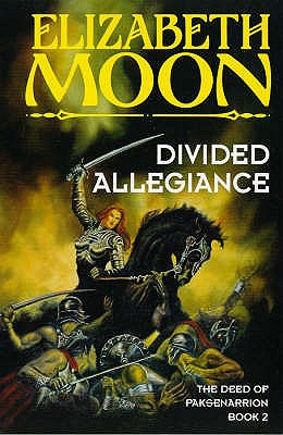 Divided Allegiance - Moon, Elizabeth