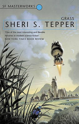 Grass - Tepper, Sheri S.