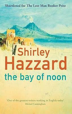 The Bay of Noon - Hazzard, Shirley