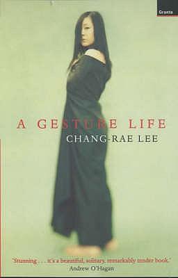 A Gesture Life - Lee, Chang-rae