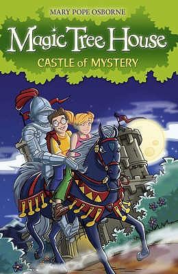 The Magic Tree House 2: Castle of Mystery - Osborne, Mary Pope