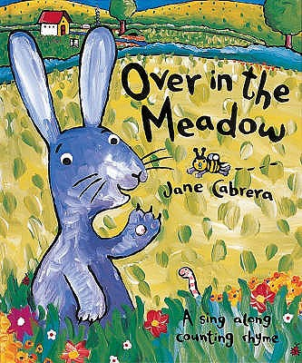 Over in the Meadow - Cabrera, Jane