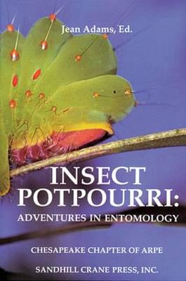 Insect Potpourri - Adams, Jean (Editor)