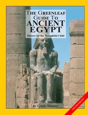 The Greenleaf Guide to Ancient Egypt - Shearer, Cynthia A