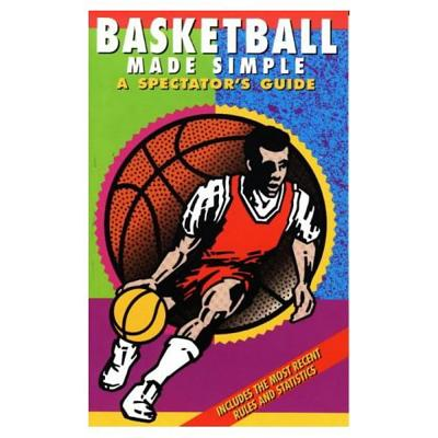 Basketball Made Simple: A Spectator's Guide - Harari, P J, and Ominsky, Dave