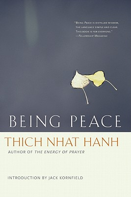 Being Peace - Hanh, Thich Nhat, and Kornfield, Jack, PhD (Introduction by)