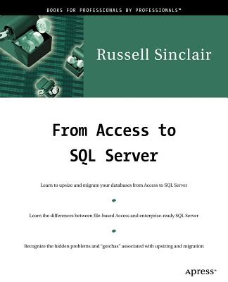 From Access to SQL Server - Sinclair, Russell