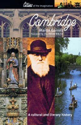Cambridge: A Cultural and Literary History - Garrett, Martin