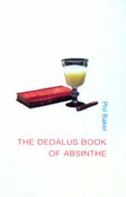 The Dedalus Book of Absinthe - Baker, Phil