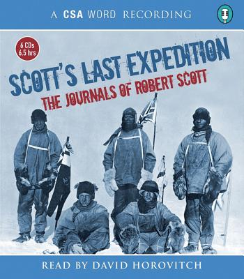 Scott's Last Expedition - Scott, Robert Falcon, Captain