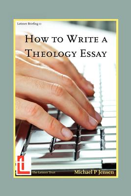 How to Write a Theology Essay - Jensen, Michael P