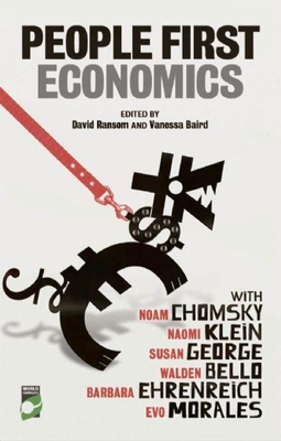 People-First Economics: Making a Clean Start for Jobs, Justice and Climate - Ransom, David (Editor), and Klein, Naomi (Text by), and Bello, Walden (Text by)
