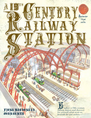 A 19th Century Railway Station - MacDonald, Fiona