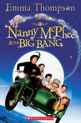 Nanny Mcphee and the Big Bang - Thompson, Emma