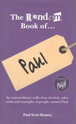 The Random Book of... Paul - Reaney, Paul Scott