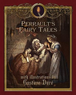 Perrault's Fairy Tales - Perrault, Charles